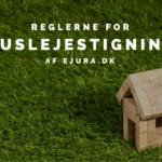 Huslejestigning regler