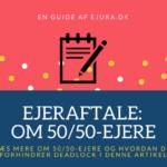 Ejeraftale dokument guide ved 50/50 iværksættere