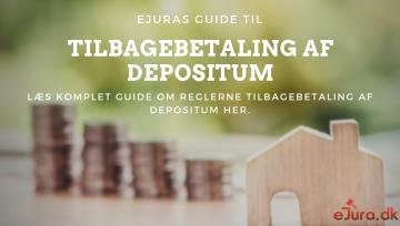 Tilbagebetaling af depositum - Hvornår skal udlejer tilbagebetale? Læs her