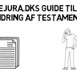 Ændring af testamente eJura.dk