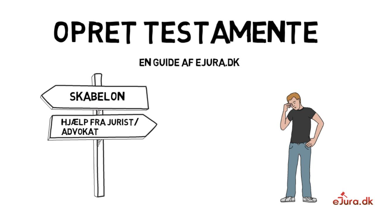 Opret testamente eJura.dk
