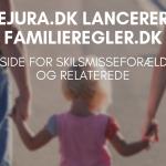 EJURA.DK LANCERER FAMILIEREGLER.DK