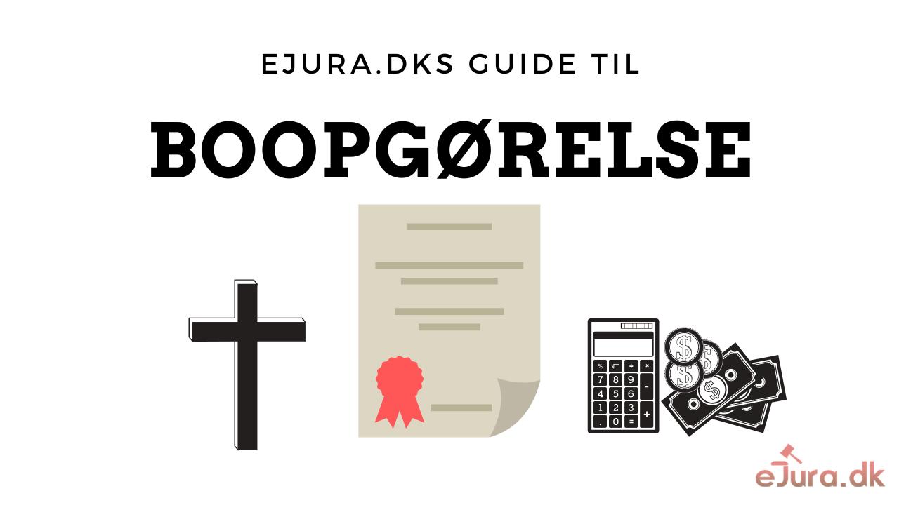 Boopgørelse guide eJura.dk